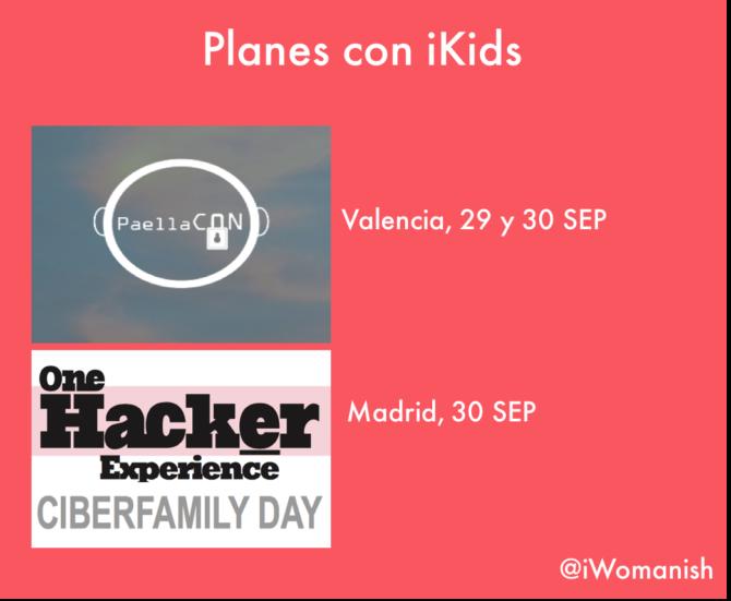 ¿Estás en Valencia o Madrid? Te propongo un #planconniños ciberseguro ;)