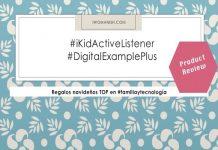 Regalos navideños top: #iKidActiveListener y #DigitalExamplePlus