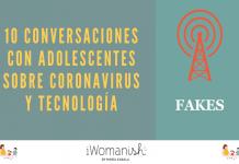 Conversación 1: FAKES #adolescentes #tecnología #coronavirus