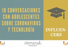 Conversación 2: INFLUENCERS #adolescentes #tecnología #coronavirus