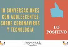 Conversación 9: LO POSITIVO #Adolescentes #Tecnología #Coronavirus