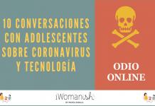 Conversación 3: ODIO ONLINE #adolescentes #tecnología #coronavirus