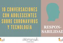 Conversación 10: RESPONSABILIDAD PERSONAL #Adolescentes #Tecnología #Coronavirus