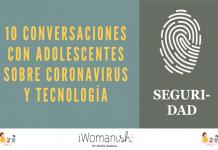Conversación 4: CIBERSEGURIDAD #adolescentes #tecnología #coronavirus