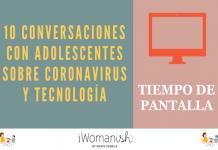 Conversación 7: Tiempo de Pantalla #Adolescentes #Tecnología #Coronavirus