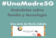 #UnaMadre5G – Diálogos sobre el impacto de la pandemia en la vida digital familiar