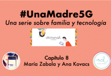 #UnaMadre5G: episodio 8 con Ana Kovacs