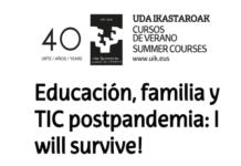 Educación post-pandemia: escuela, familia y tecnología. Sobreviviremos ;)
